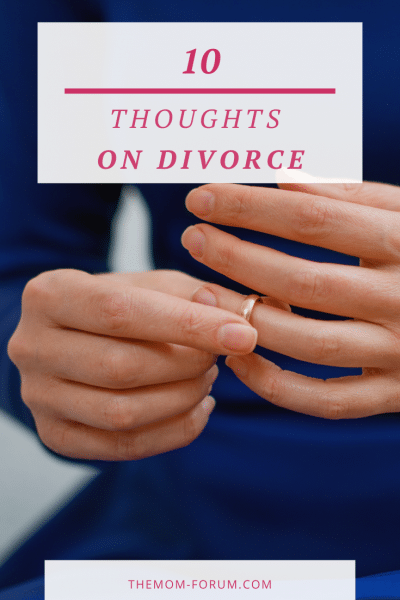 My unhappy marriage had a number of issues that really should have been addressed when we were dating. But I didn't think about those things. Unfortunately, nowadays, I seem to think about my divorce all the time. And as much as I would love not to, it is just impossible for me to avoid as I am in the thick of it. So, I choose to accept it and share in hopes that someone else out there experiencing divorce doesn't feel alone in their thoughts. Here are my top 10 thoughts on divorce...