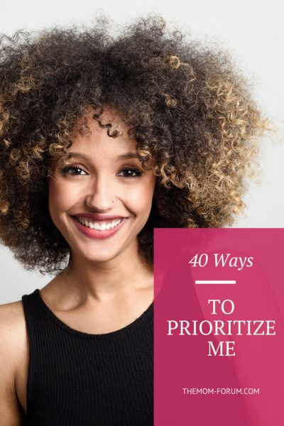Motherhood can be all consuming and overwhelming and it changes everything. For the past 8 years I have been either pregnant or breastfeeding but it's time to prioritize me. So here is a list of 40 ways to prioritize me...