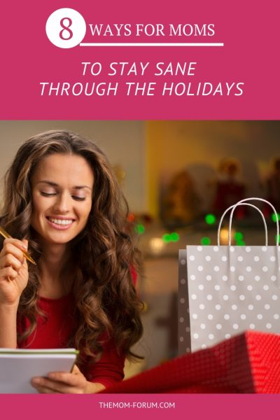 We can pretty much thank all the moms out there for making all the magic that happens over the holiday season for their family...the amazing Thanksgiving meal, the holiday treats, the holiday parties, decorations, presents, Christmas day... But Moms deserve to enjoy the holidays too so here are 8 ways for moms to stay sane, practice selfcare and avoid holiday stress.