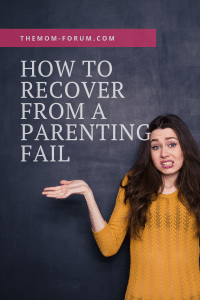 One thing is guaranteed in parenting and that is at some point in your parenting journey you will have a parenting fail.  There is nothing like a parenting fail to make you feel like the worst mom ever. We have all been there. It happens to the best of us. And it can be difficult to handle so here are ways you can recover from a parenting fail.