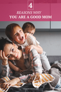Did you know you are a good mom? Yes You! I know you can easily come up with a million reason why you aren't. But I am here to tell you that there are also a million reason why you are a good mom. As mothers, so many of us are constantly questioning our mothering skills. We are comparing ourselves to other people and comparing ourselves to the images we see on social media and in the media. We don't fully celebrate all that we do for our children. And it is just disheartening because so many moms are good moms and just are not owning it.
